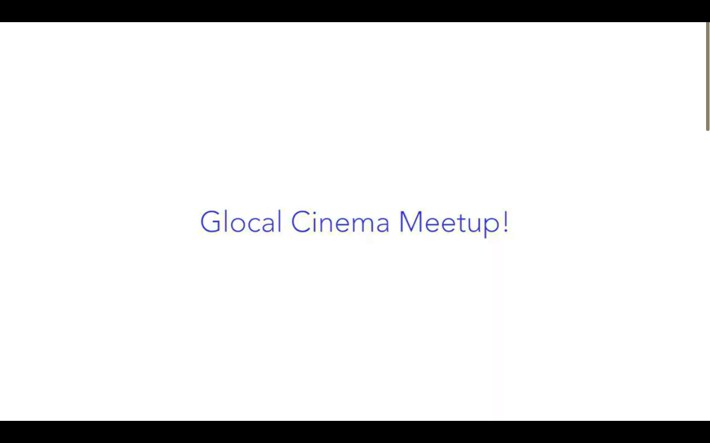 Glocal Cinema Meetup!